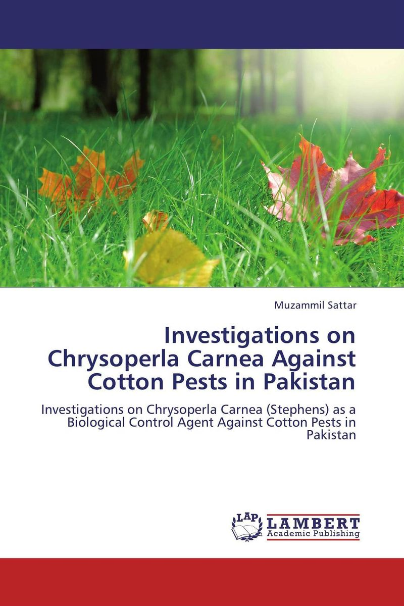 Investigations on Chrysoperla Carnea Against Cotton Pests in Pakistan s j pawar and jin h huang investigations on electroacoustic transducers
