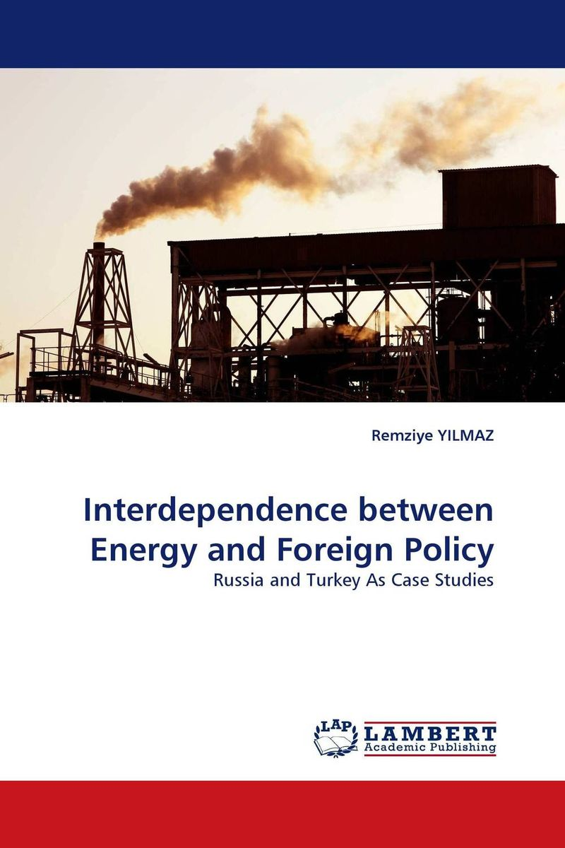 Interdependence between Energy and Foreign Policy oil prices energy security and import policy