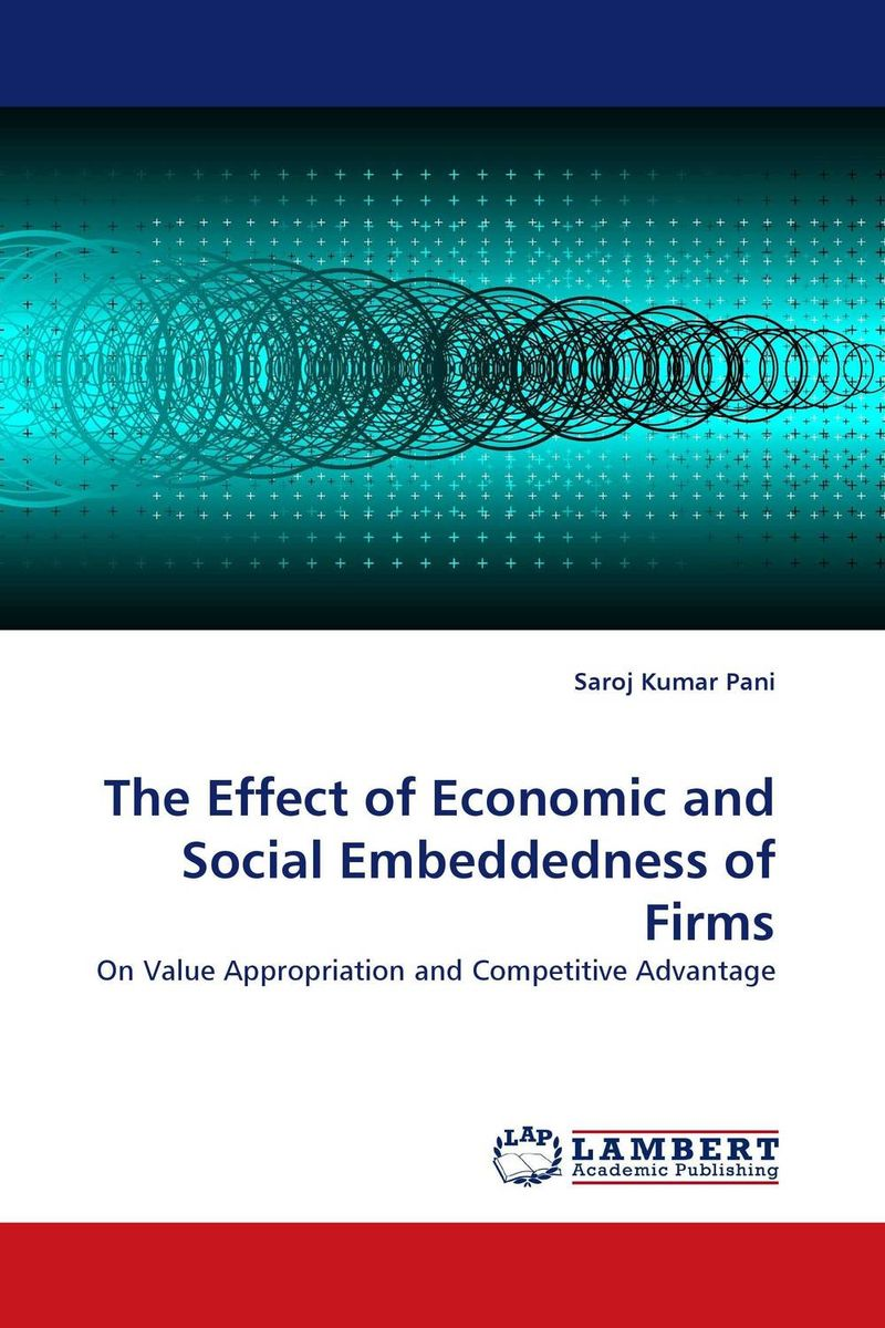 The Effect of Economic and Social Embeddedness of Firms the failure of economic nationalism in slovenia s transition