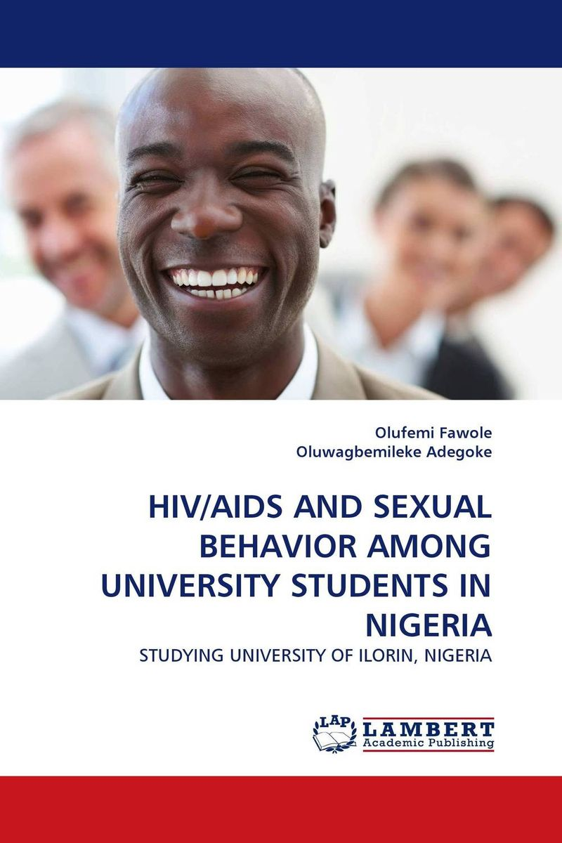 цена на HIV/AIDS AND SEXUAL BEHAVIOR AMONG UNIVERSITY STUDENTS IN NIGERIA