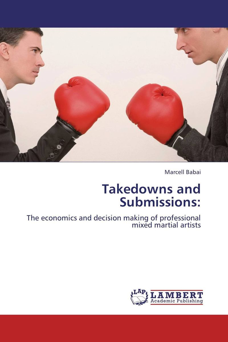 Takedowns and Submissions: lasting performance отзывы