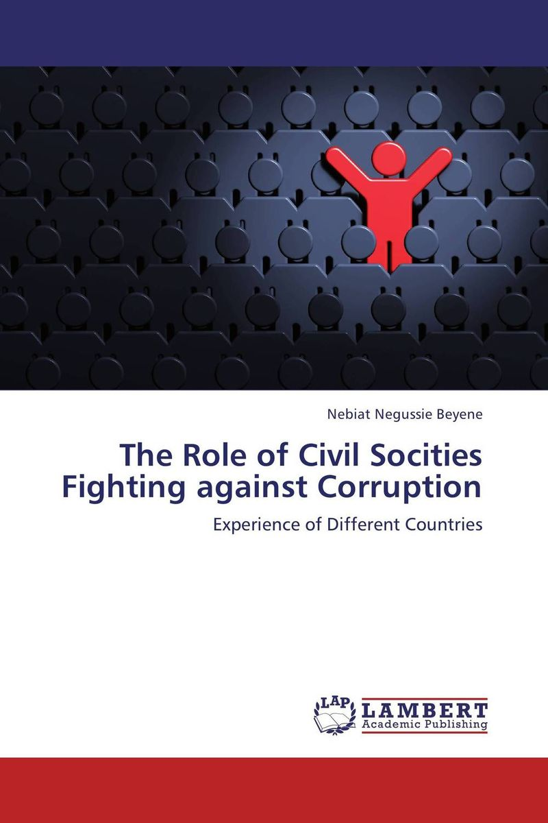 The Role of Civil Socities Fighting against Corruption rakesh kumar emerging role of civil society in development of botswana