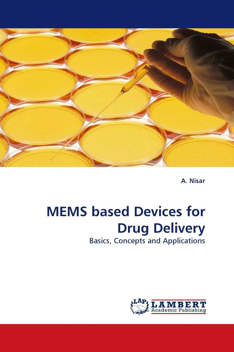 MEMS based Devices for Drug Delivery minhang bao analysis and design principles of mems devices