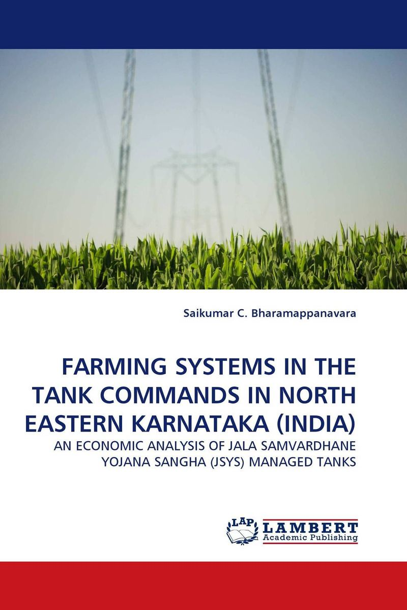 FARMING SYSTEMS IN THE TANK COMMANDS IN NORTH EASTERN KARNATAKA (INDIA) pastoralism and agriculture pennar basin india
