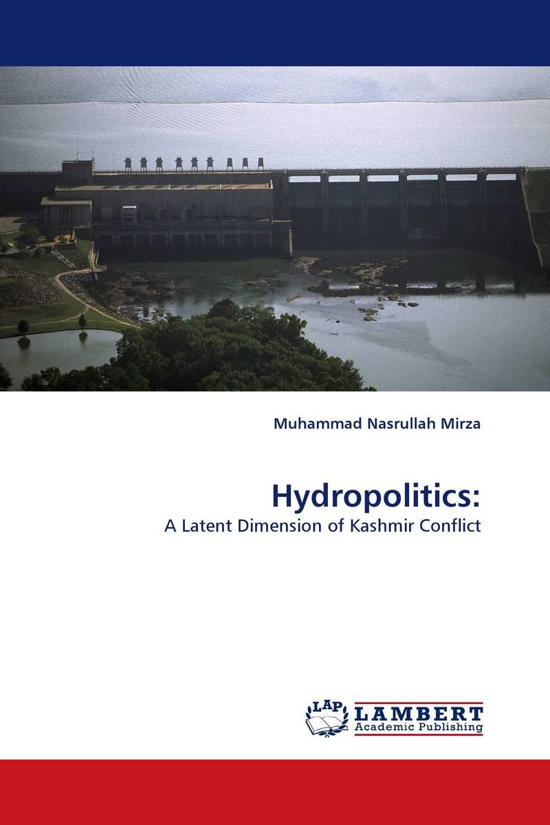 Hydropolitics: terrorism kashmir dispute and possible solutions