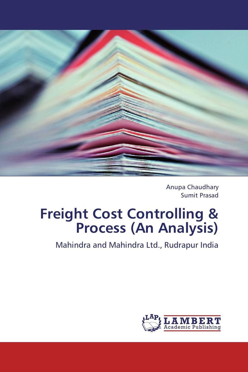 Freight Cost Controlling & Process (An Analysis) peter nash effective product control controlling for trading desks