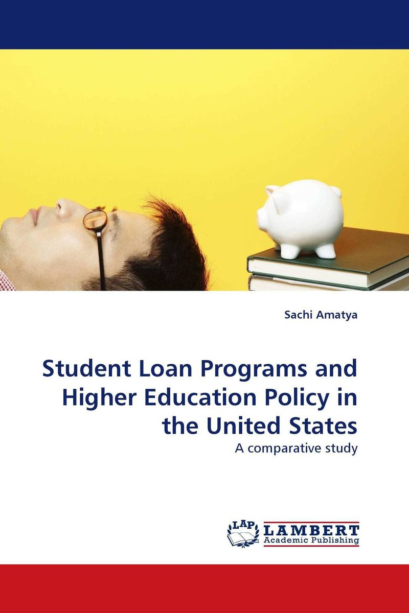 Student Loan Programs and Higher Education Policy in the United States security in the united kingdom and the united states of america