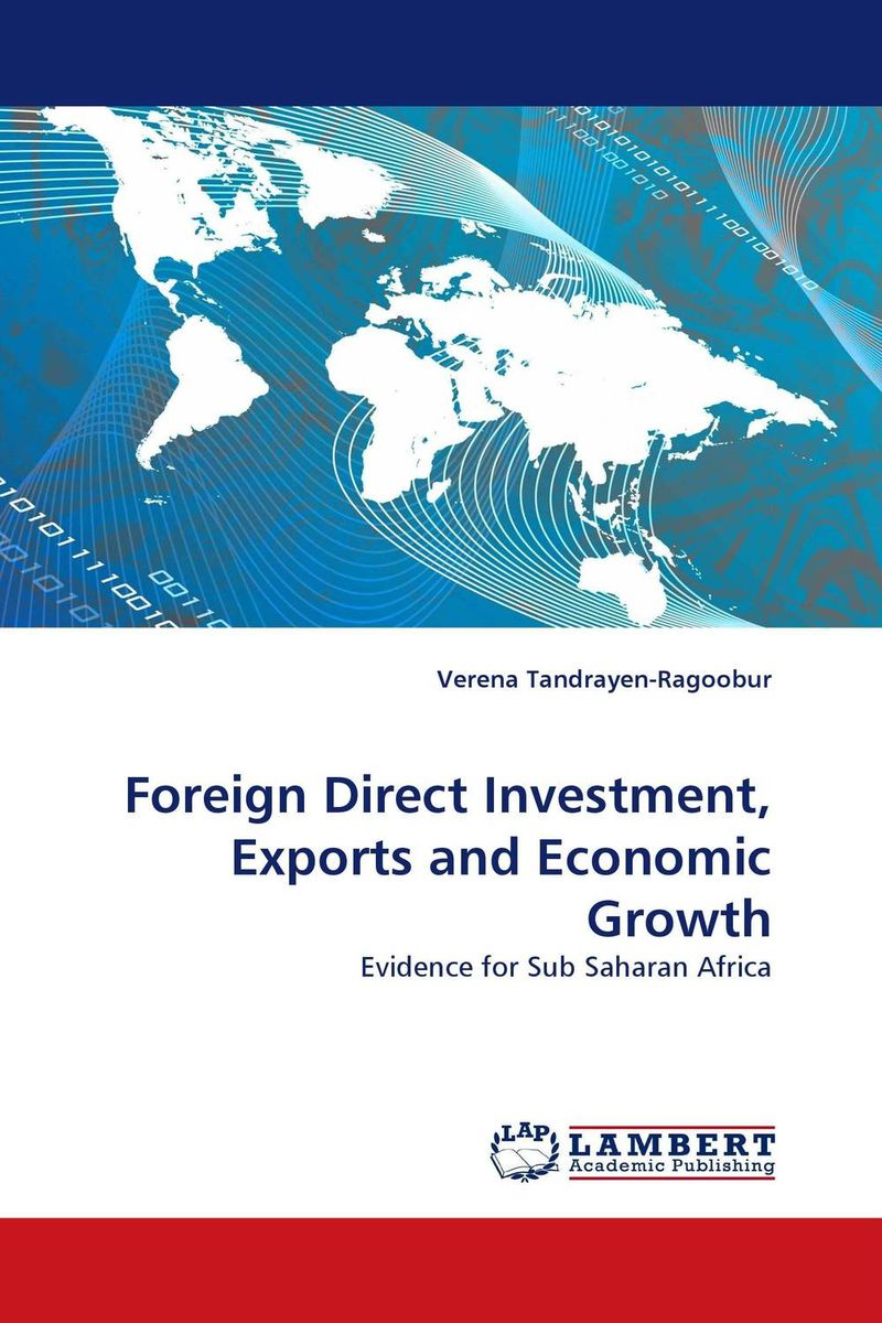 Foreign Direct Investment, Exports and Economic Growth