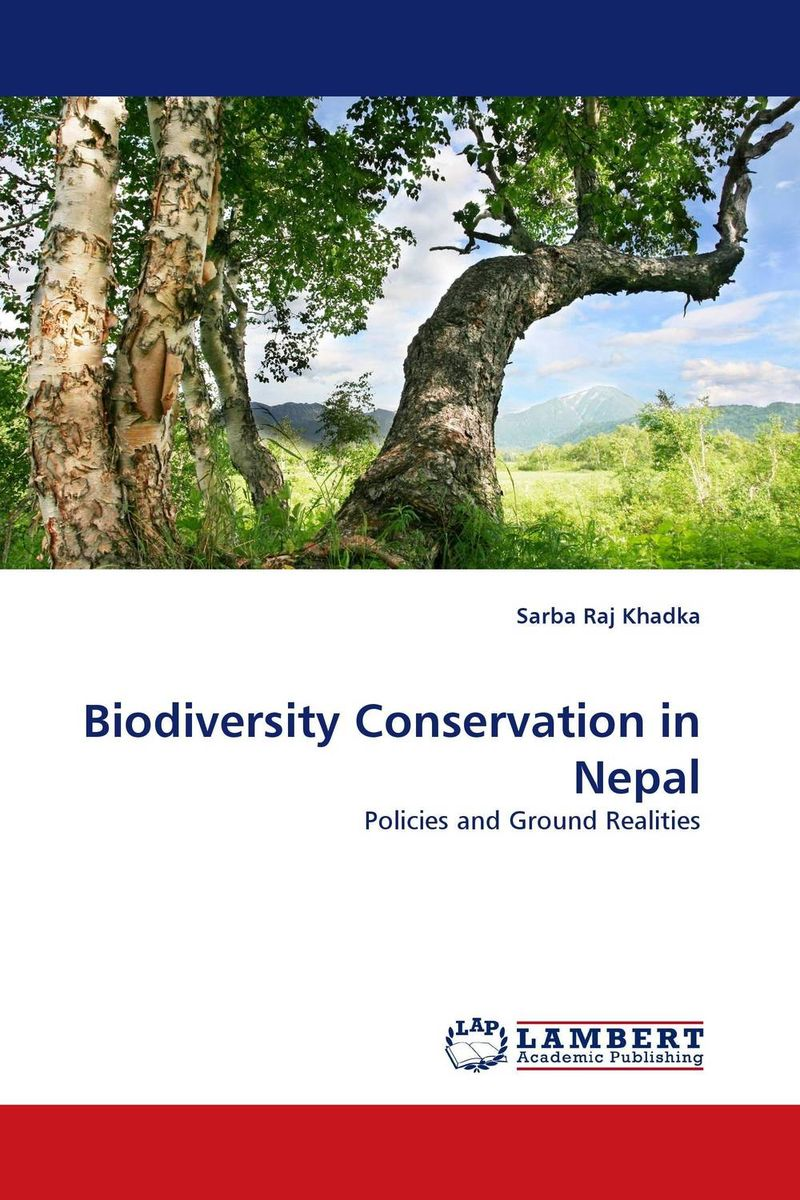 Biodiversity Conservation in Nepal livelihood and conservation