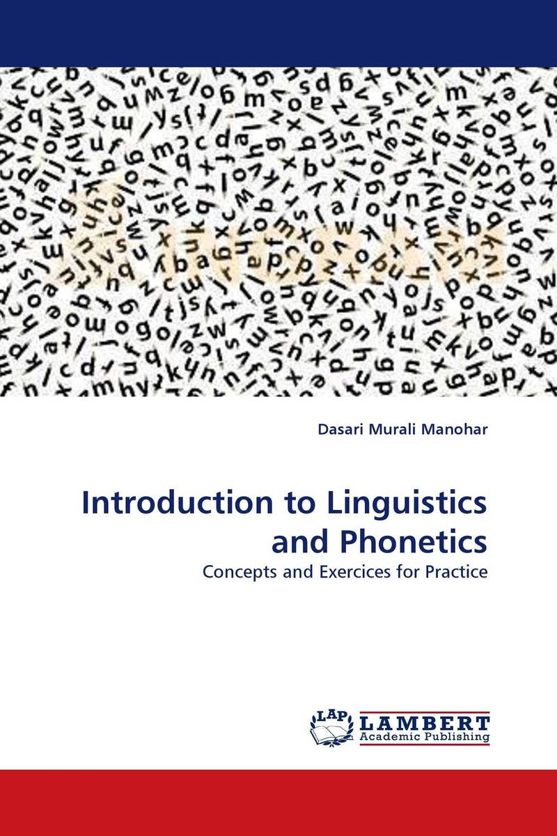 Introduction to Linguistics and Phonetics