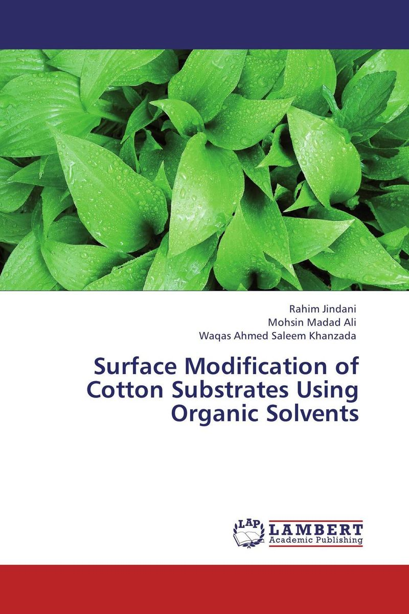 Surface Modification of Cotton Substrates Using Organic Solvents handbook of nephrotoxicity of industrial organic solvents