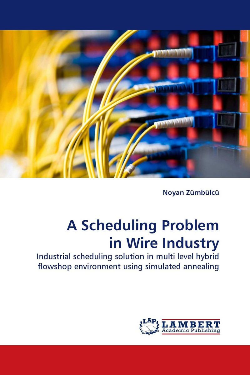 A Scheduling Problem in Wire Industry