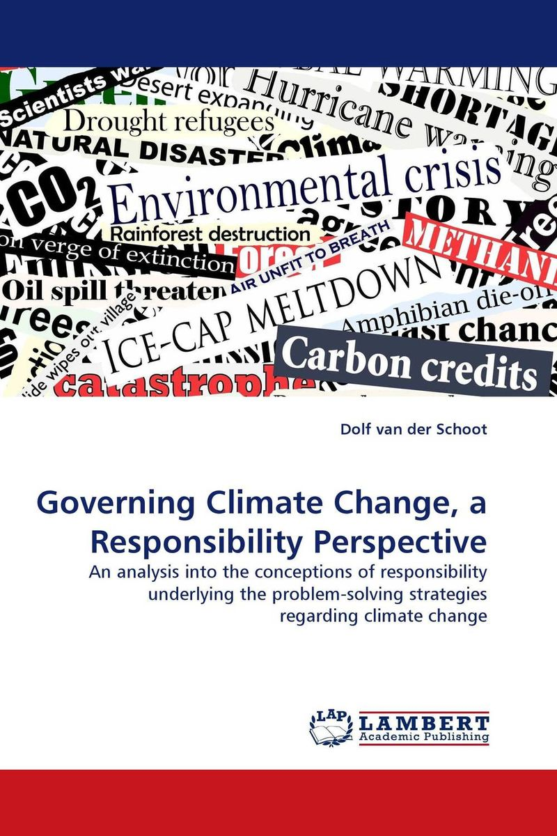 Governing Climate Change, a Responsibility Perspective change from a human perspective