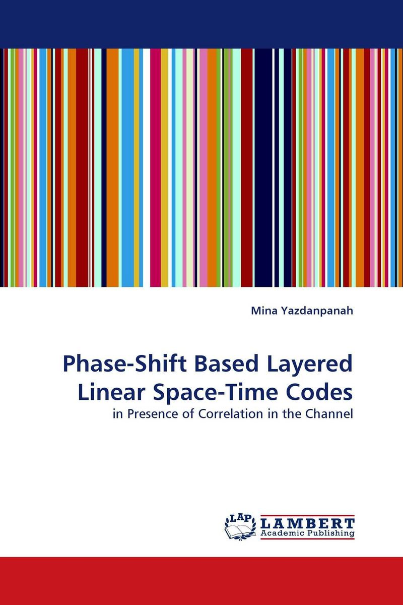 Phase-Shift Based Layered Linear Space-Time Codes performance of mimo systems in partially known channels