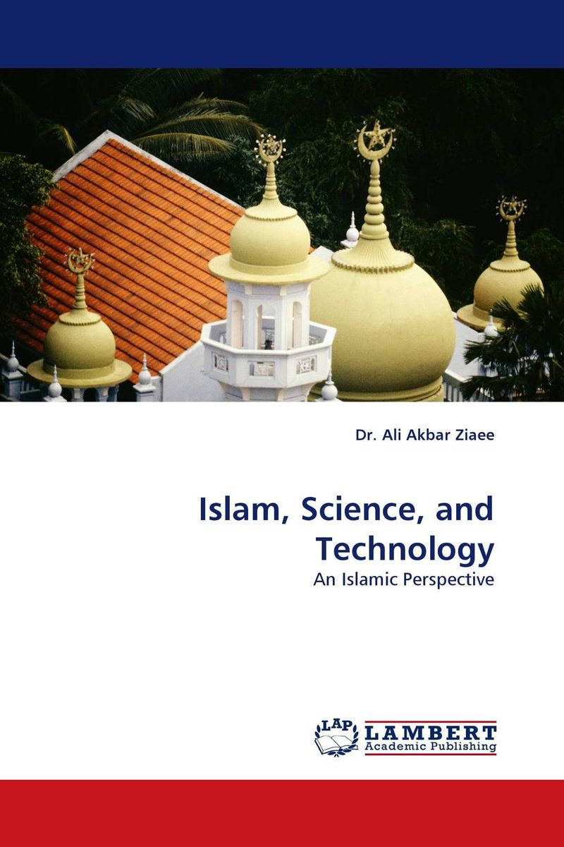Islam, Science, and Technology islam between jihad and terrorism