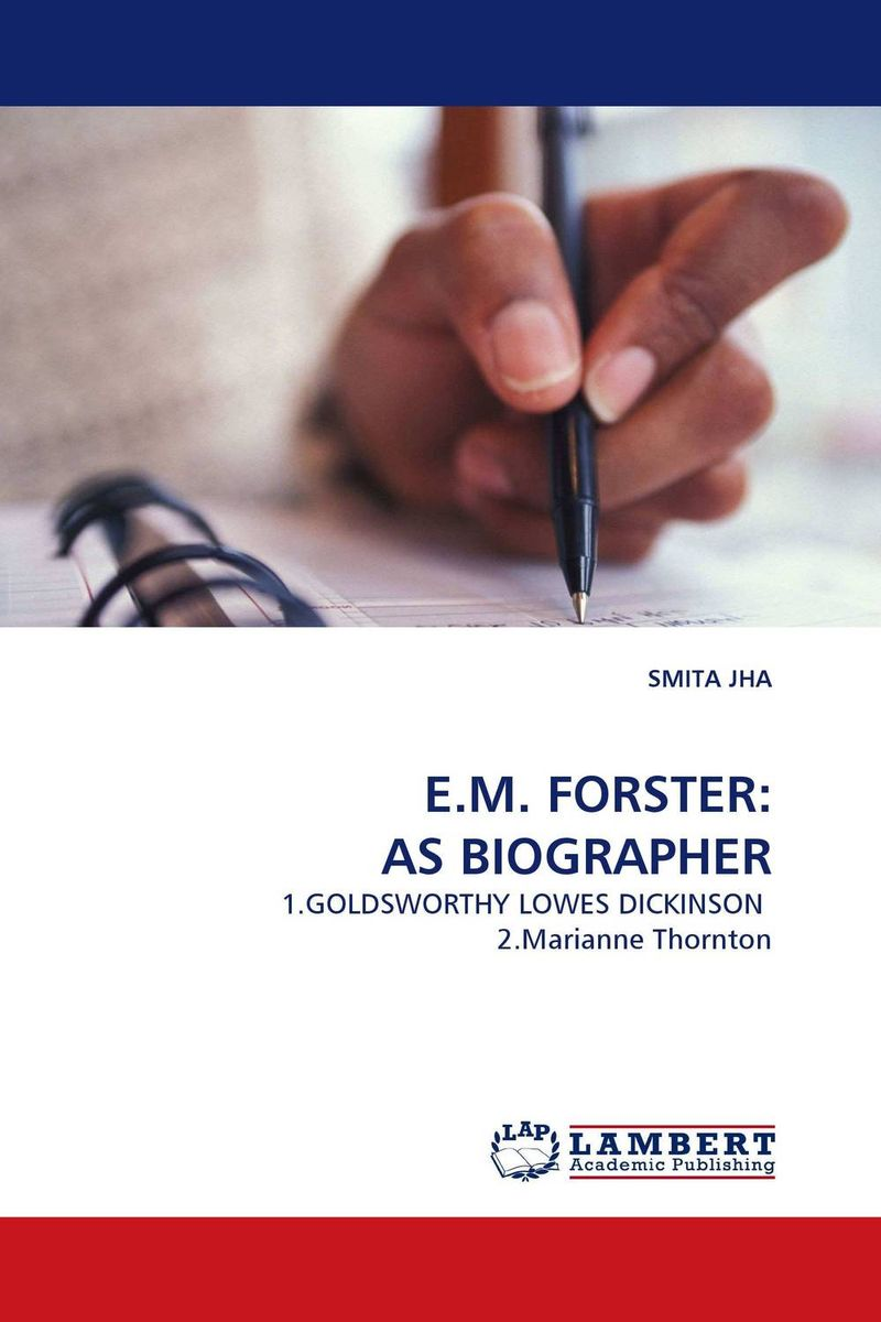 E.M. FORSTER: AS BIOGRAPHER affair of state an