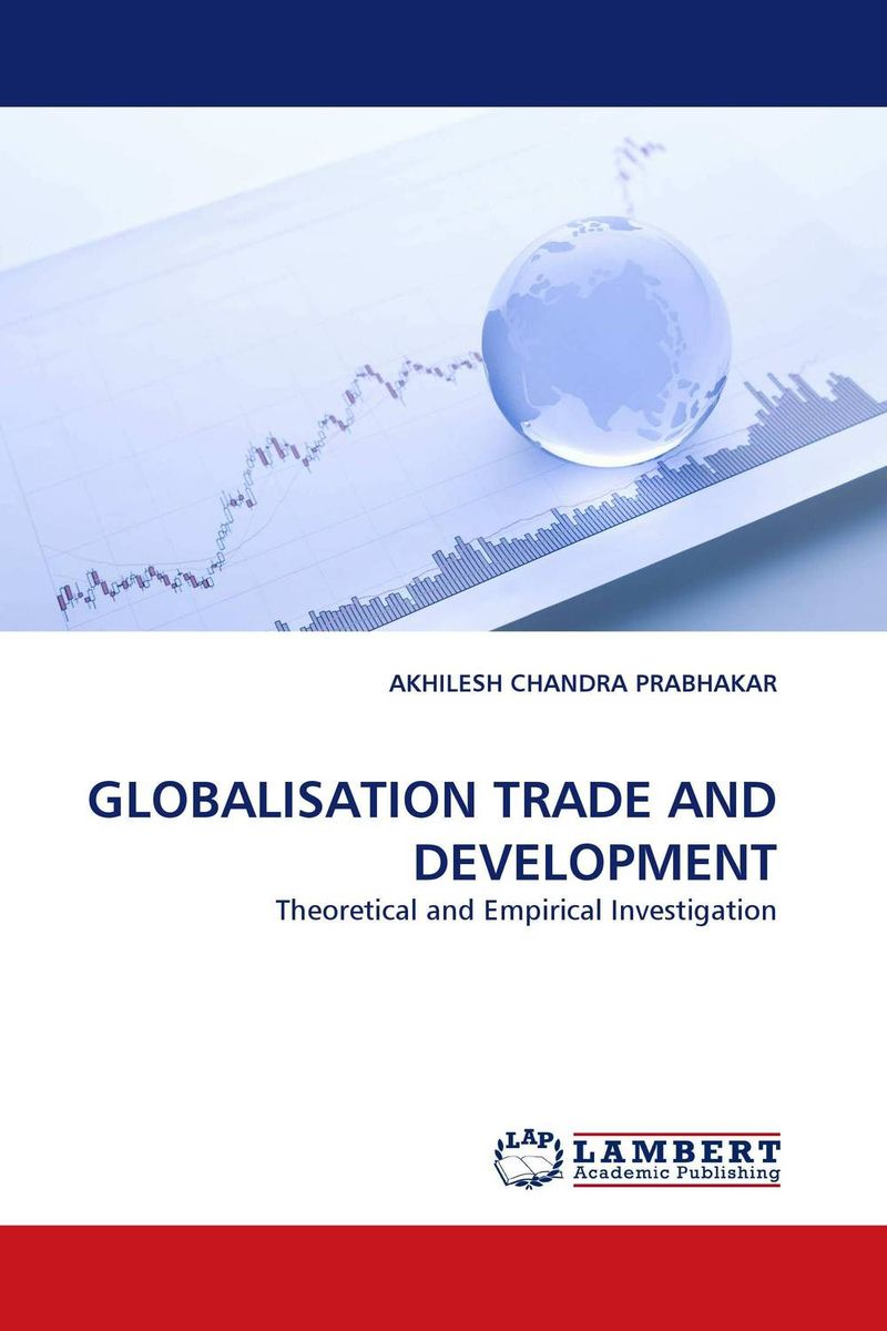 GLOBALISATION TRADE AND DEVELOPMENT