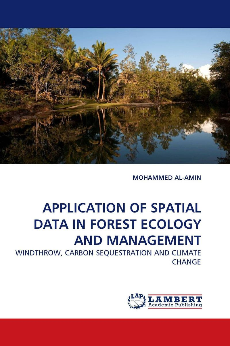 APPLICATION OF SPATIAL DATA IN FOREST ECOLOGY AND MANAGEMENT mapping carbon stock using geospatial data in tropical forest of nepal