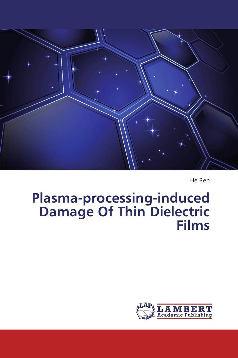 Plasma-processing-induced Damage Of Thin Dielectric Films postpatum bloodloss in labours induced with prostaglandinse2