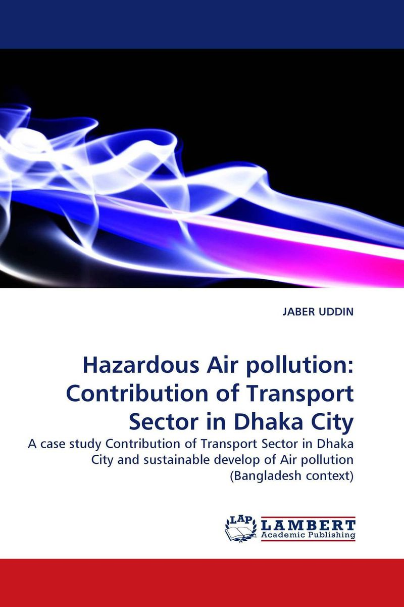 Hazardous Air pollution: Contribution of Transport Sector in Dhaka City breastfeeding knowledge in dhaka bangladesh