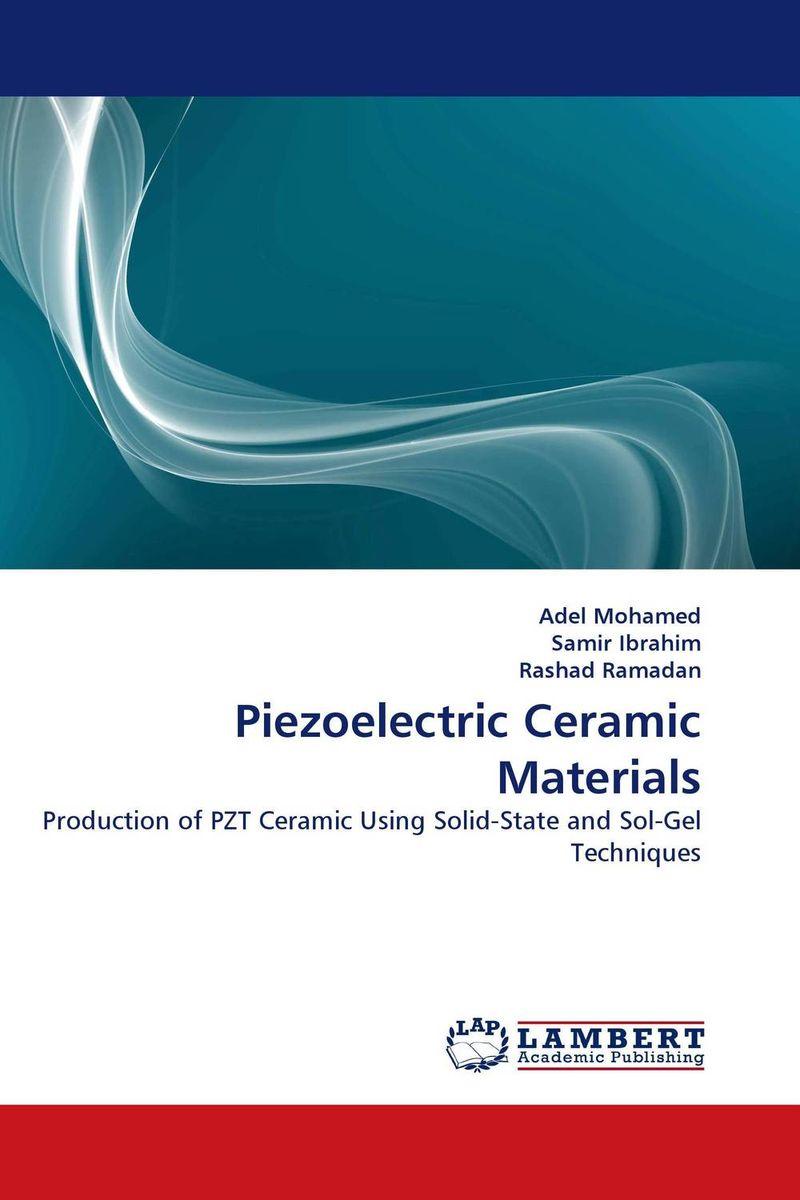 Piezoelectric Ceramic Materials juan martinez vega dielectric materials for electrical engineering