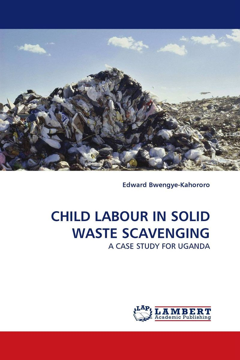 CHILD LABOUR IN SOLID WASTE SCAVENGING ewa przyborowska child labour and demographic transition in thailand