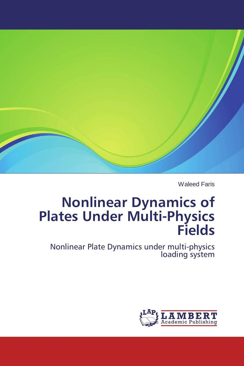 Nonlinear Dynamics of Plates Under Multi-Physics Fields