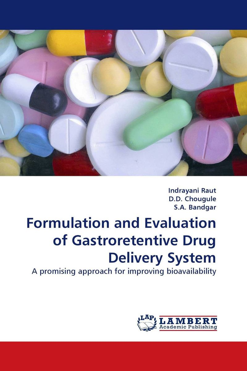 Formulation and Evaluation of Gastroretentive Drug Delivery System amita yadav kamal singh rathore and geeta m patel formulation evaluation and optimization of mouth dissolving tablets