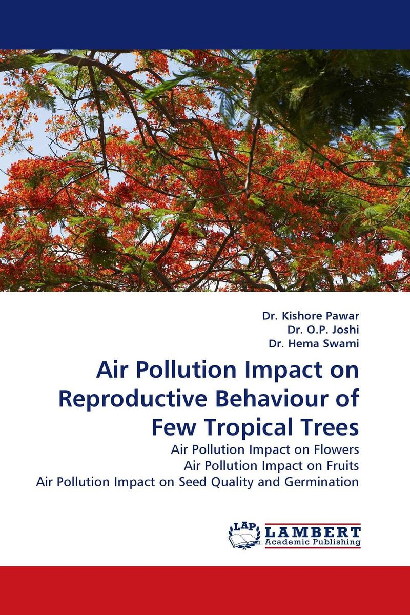 Air Pollution Impact on Reproductive Behaviour of Few Tropical Trees coloring of trees