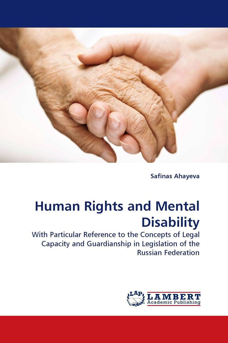 Human Rights and Mental Disability human rights and people with disability