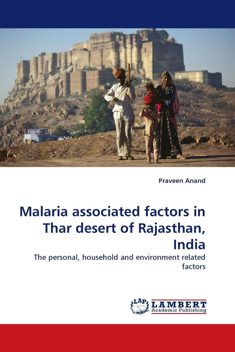 Malaria associated factors in Thar desert of Rajasthan, India