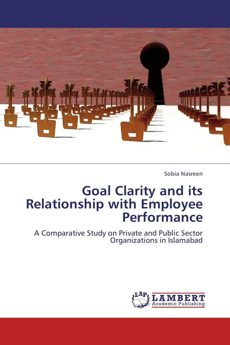 Goal Clarity and its Relationship with Employee Performance technology based employee training and organizational performance