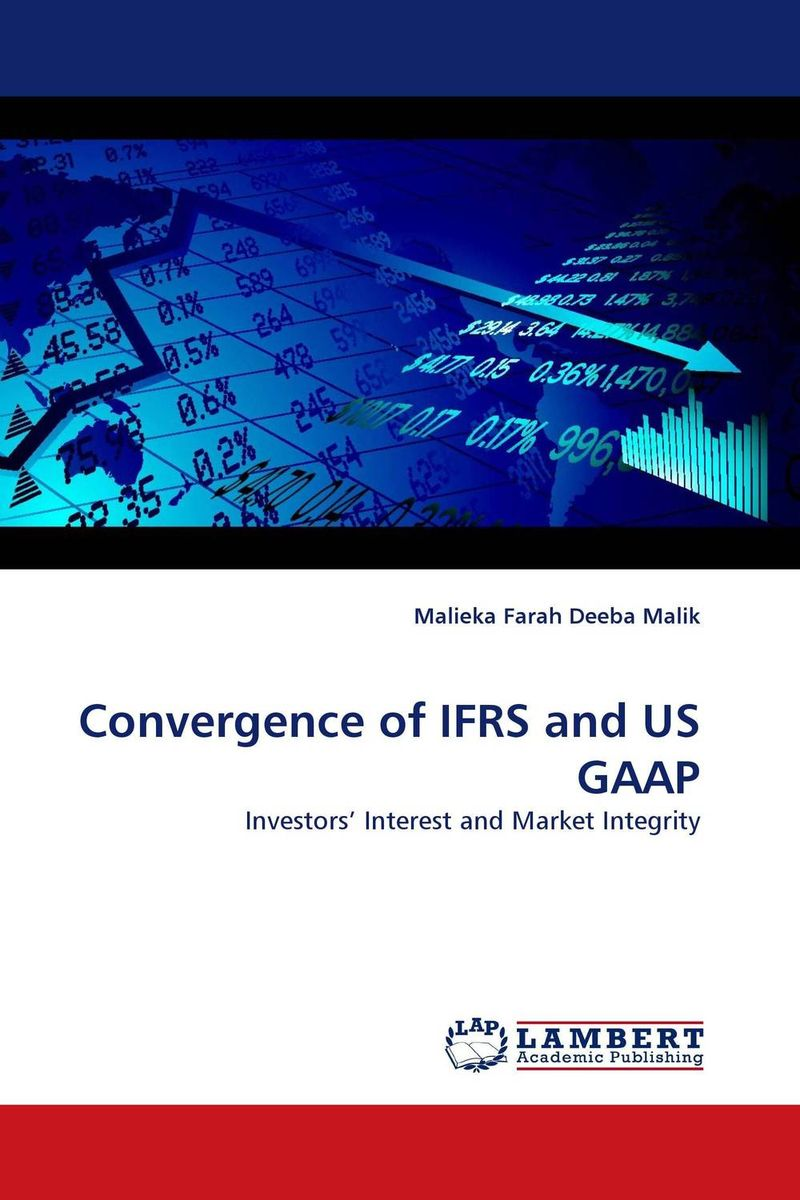 Convergence of IFRS and US GAAP convergence of ifrs and us gaap