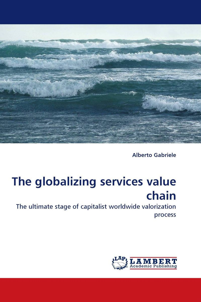 The globalizing services value chain honey value chain analysis