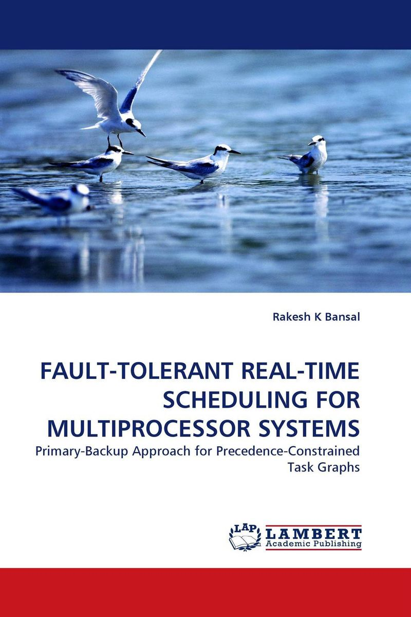 FAULT-TOLERANT REAL-TIME SCHEDULING FOR MULTIPROCESSOR SYSTEMS david luckham c event processing for business organizing the real time enterprise