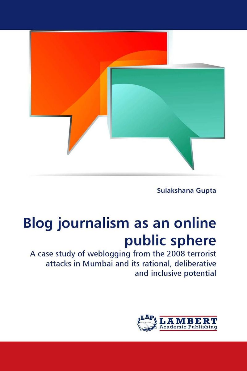 Blog journalism as an online public sphere blog 15