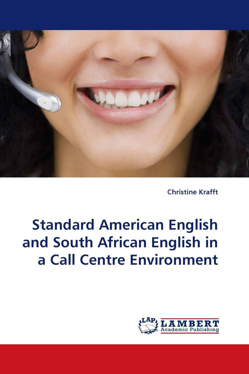 Standard American English and South African English in a Call Centre Environment fly away – the great african american cultural migrations