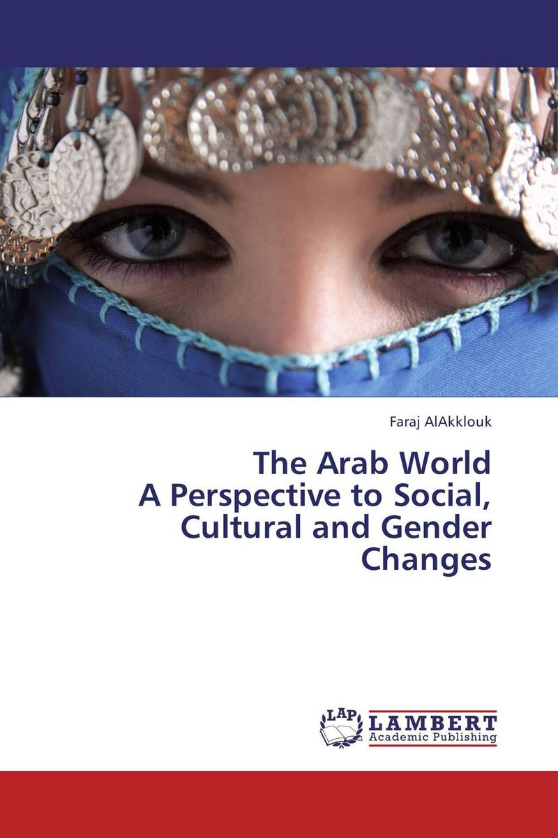 The Arab World A Perspective to Social, Cultural and Gender Changes marc lane j the mission driven venture business solutions to the world s most vexing social problems