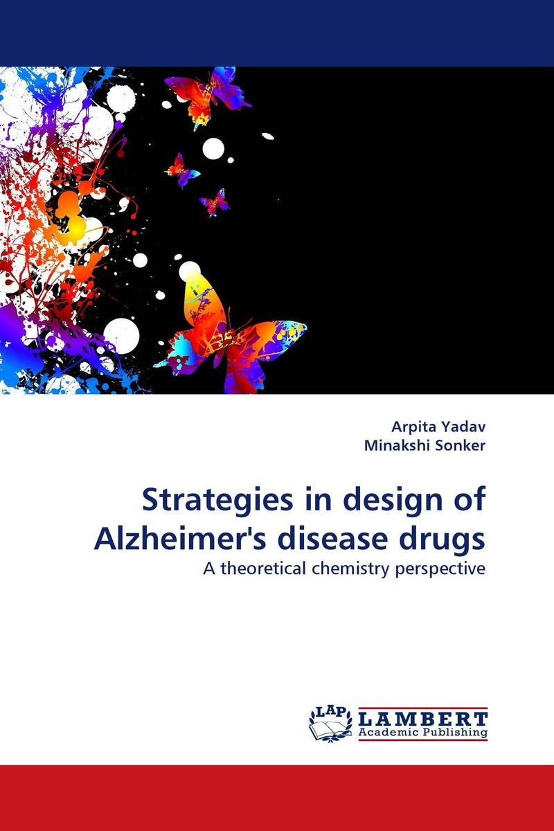 Strategies in design of Alzheimer''s disease drugs purnima sareen sundeep kumar and rakesh singh molecular and pathological characterization of slow rusting in wheat