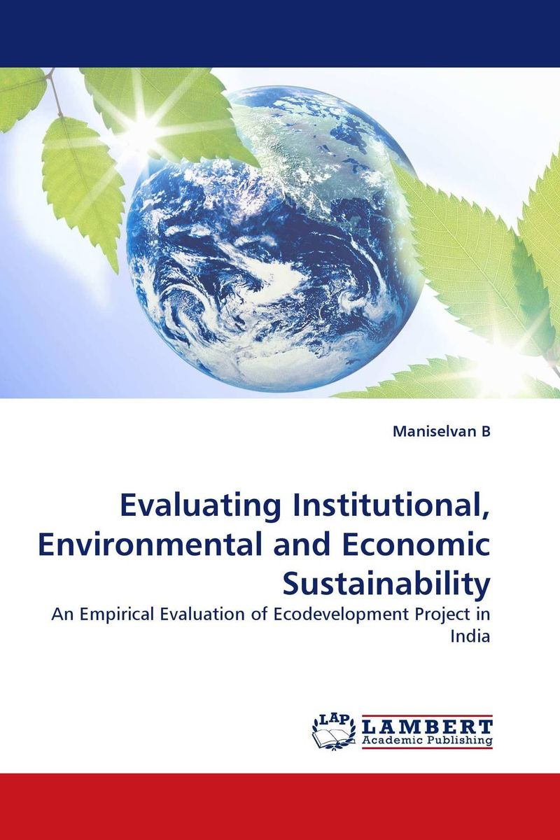 Evaluating Institutional, Environmental and Economic Sustainability the failure of economic nationalism in slovenia s transition