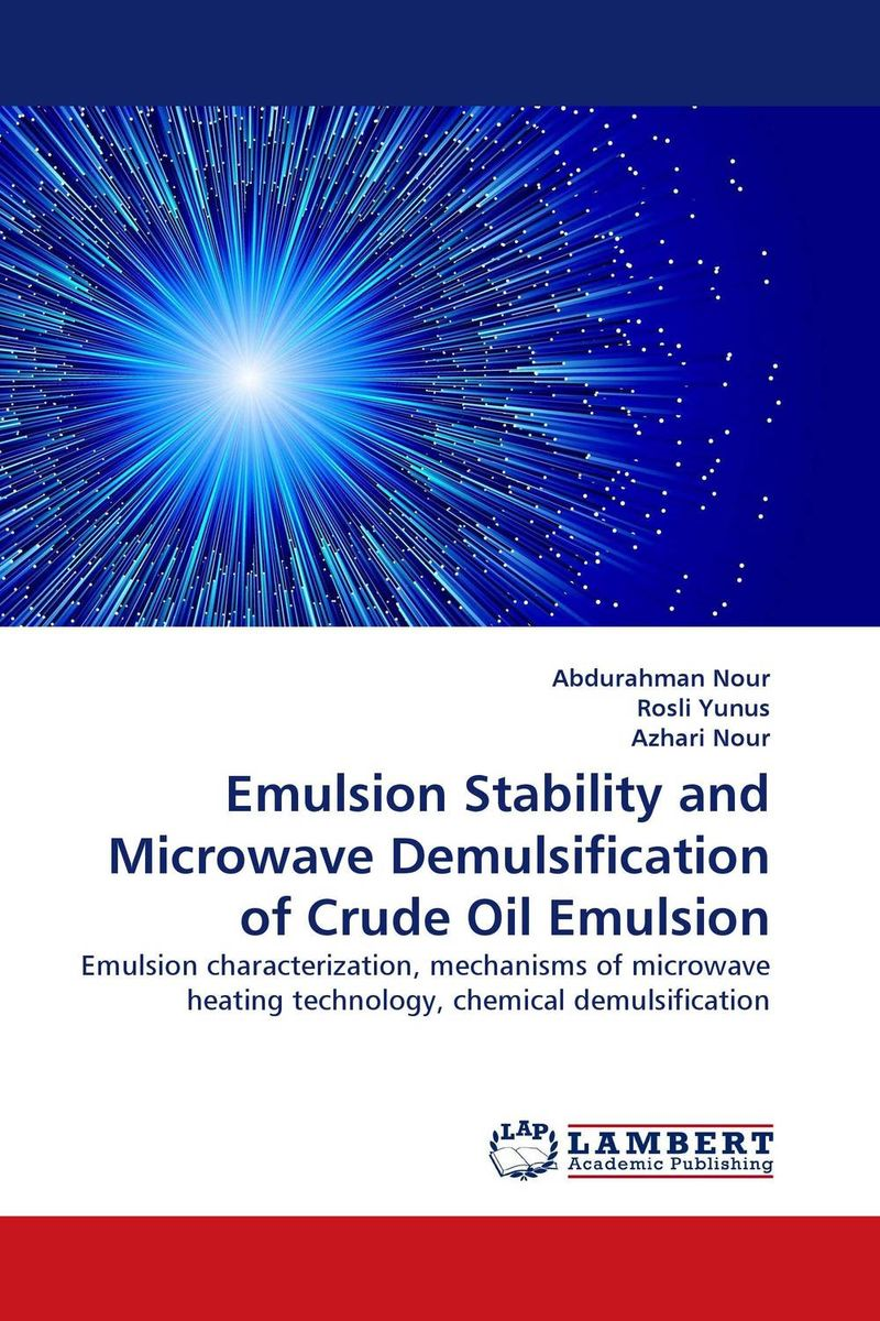 Emulsion Stability and Microwave Demulsification of Crude Oil Emulsion dearomatization of crude oil