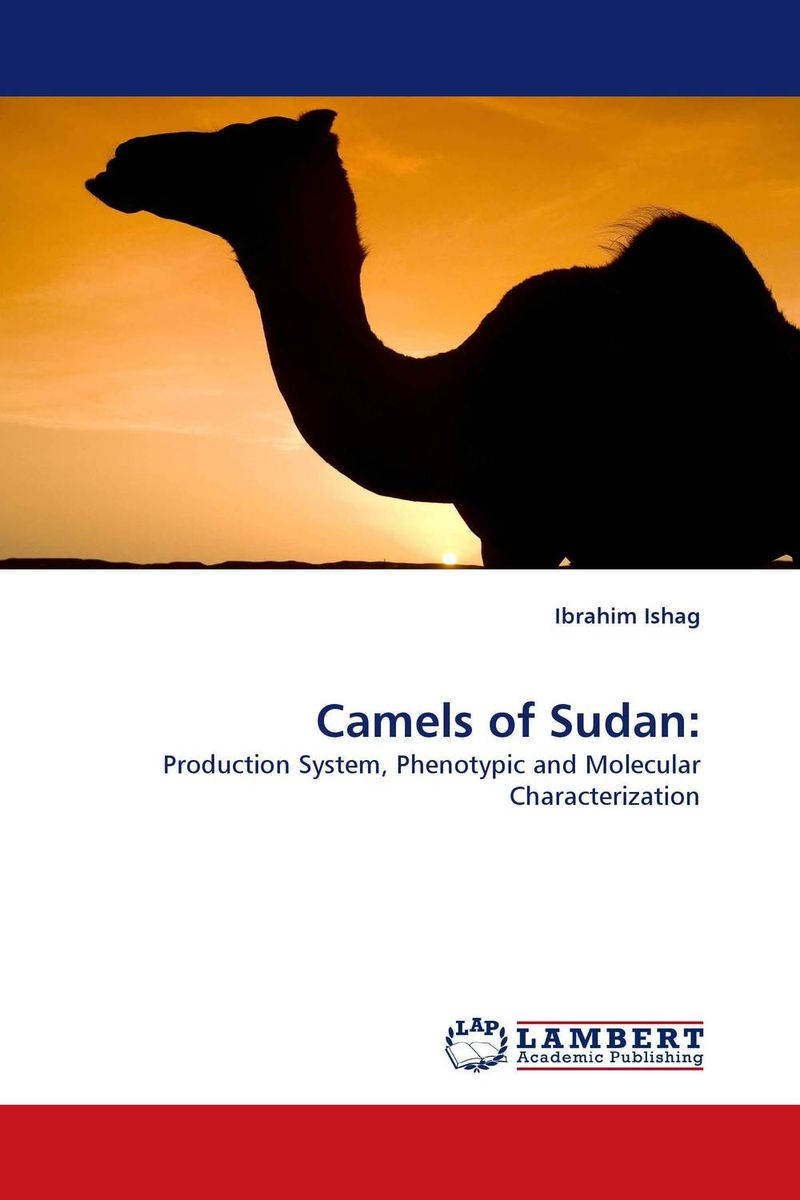 Camels of Sudan: eman ibrahim el sayed abdel wahab molecular genetic characterization studies of some soybean cultivars