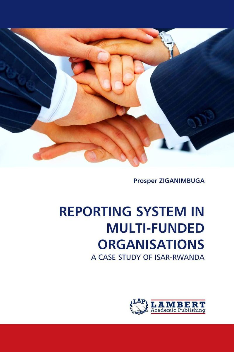 REPORTING SYSTEM IN MULTI-FUNDED ORGANISATIONS neale blackwood advanced excel reporting for management accountants