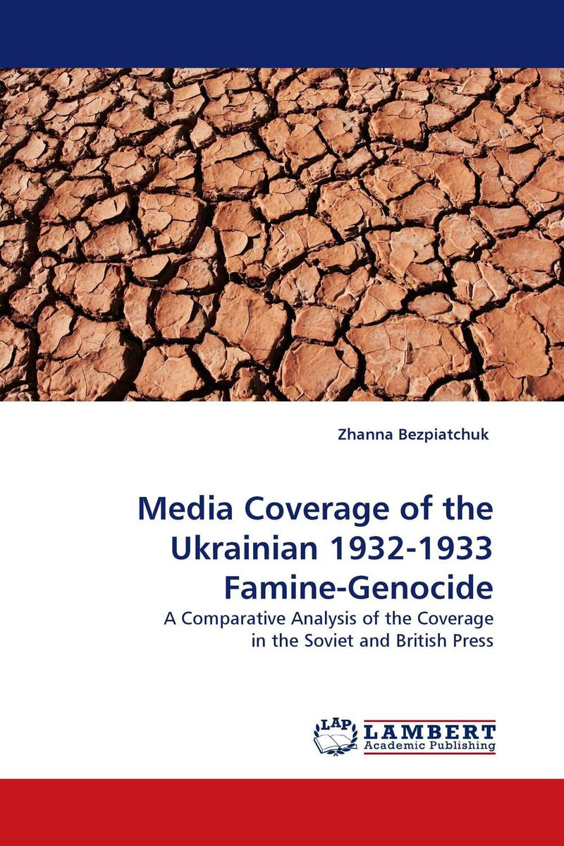 Media Coverage of the Ukrainian 1932-1933 Famine-Genocide lewycka m a short history of tractors in ukrainian