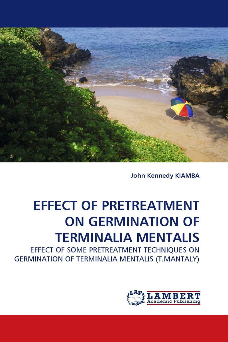 EFFECT OF PRETREATMENT ON GERMINATION OF TERMINALIA MENTALIS the electrical hazards on the germination of seeds