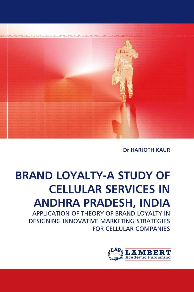 BRAND LOYALTY-A STUDY OF CELLULAR SERVICES IN ANDHRA PRADESH, INDIA