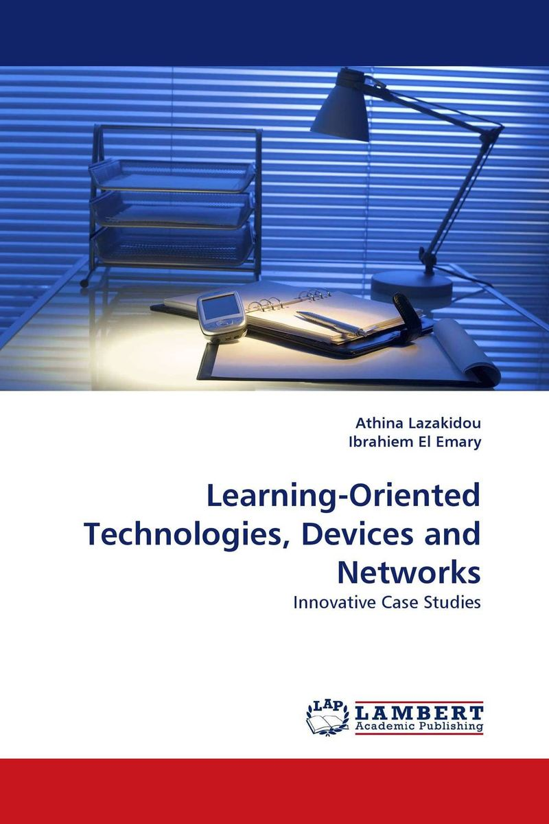 Learning-Oriented Technologies, Devices and Networks mastering mobile learning
