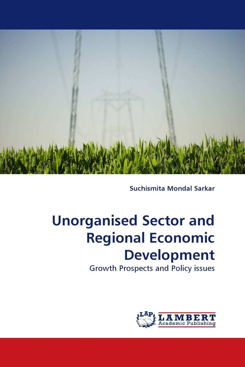 Unorganised Sector and Regional Economic Development elah maitreya the connection the visible and the invisible