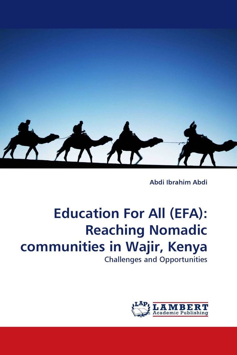 Education For All (EFA): Reaching Nomadic communities in Wajir, Kenya nomadic state of mind® вьетнамки