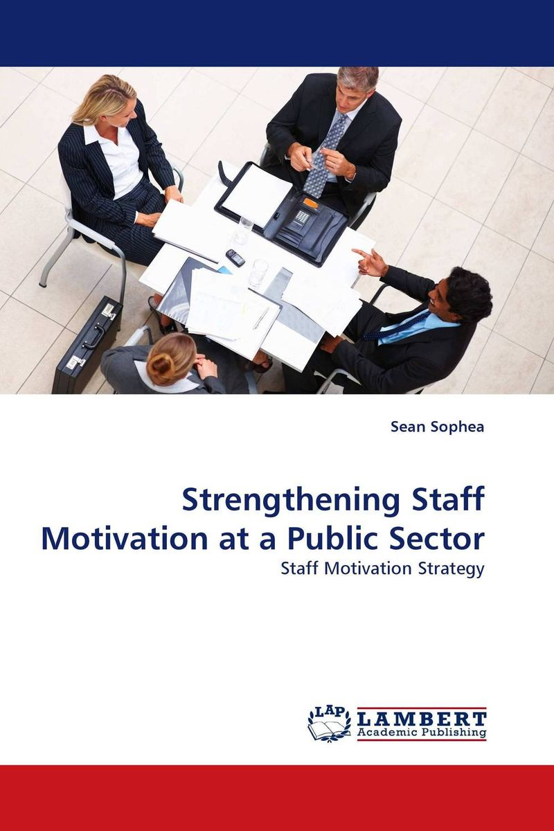 Strengthening Staff Motivation at a Public Sector mick johnson motivation is at